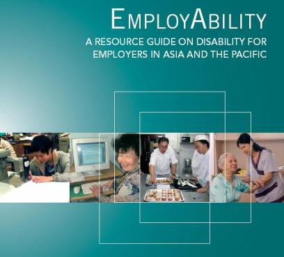 Book cover: EmployAbility: a resource guide on disability for employers in Asia and the Pacific