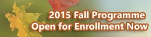 2015 Fall Programme Open for Enrollment Now