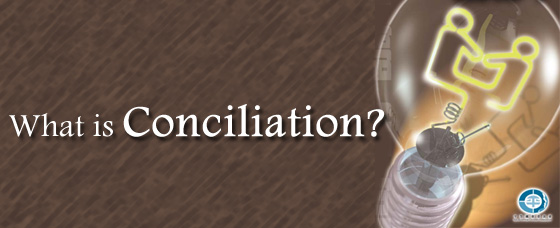 What is Conciliation?