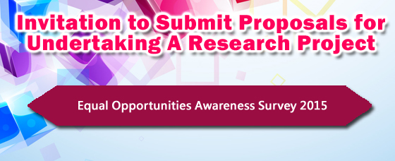 Invitation to Submit Proposals for Undertaking a Research Project: Equal Opportunities Awareness Survey 2015