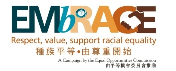 EMbRACE - Respect, value, support racial equality<br />A Campaign by the Equal Opportunities Commission